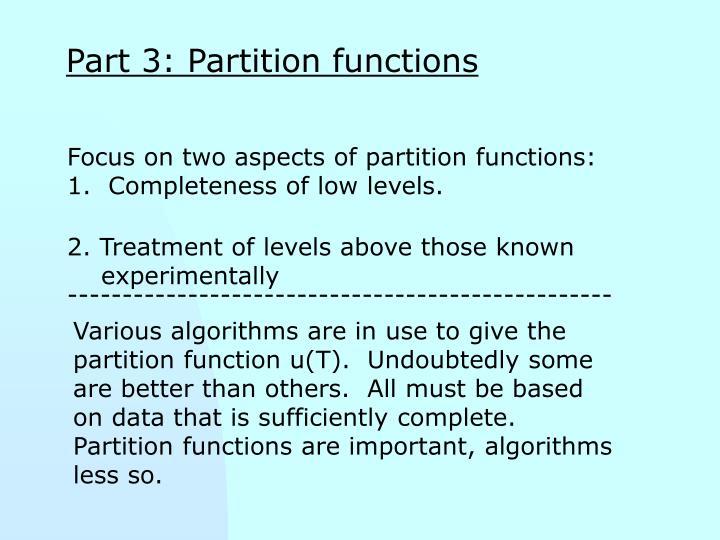 Part 3: Partition functions