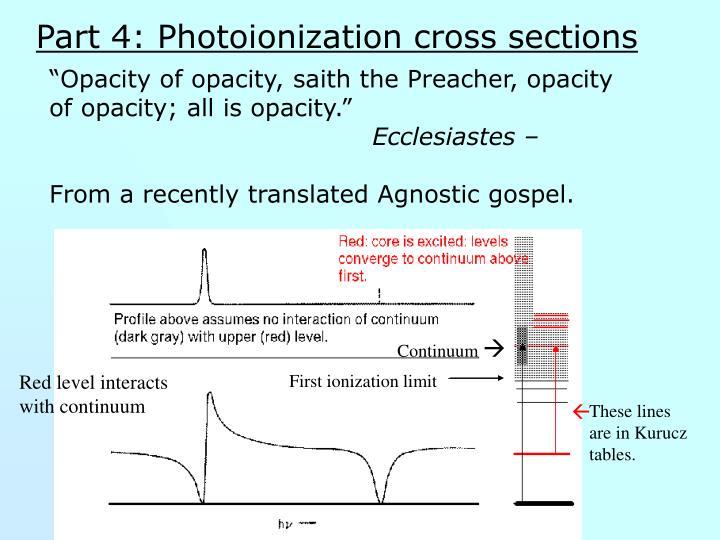 Part 4: Photoionization cross sections