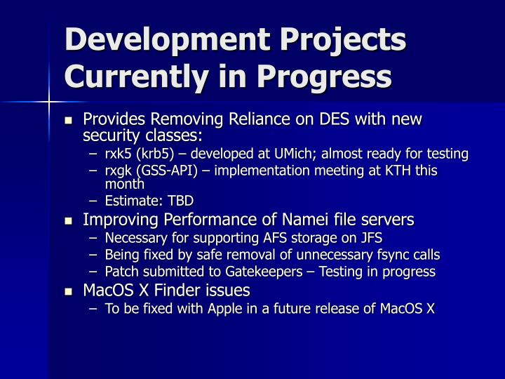 Development Projects Currently in Progress