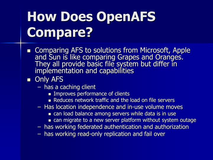 How Does OpenAFS Compare?