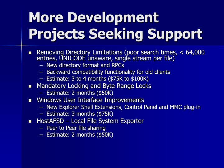 More Development Projects Seeking Support