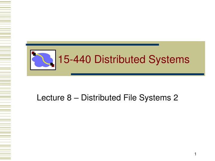 15 440 distributed systems n.
