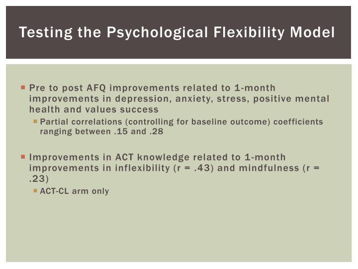 Testing the Psychological Flexibility Model