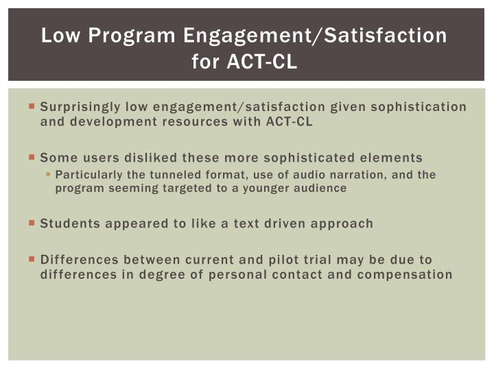 Low Program Engagement/Satisfaction for ACT-CL