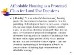 affordable housing as a protected class for land use decisions