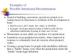 examples of possible intentional discrimination