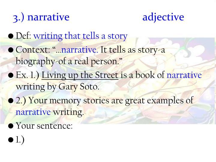 3.) narrative adjective