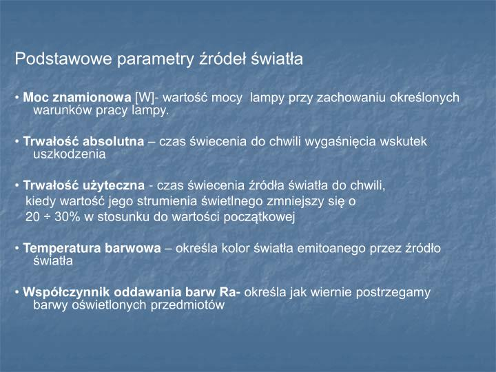 Podstawowe parametry źródeł światła