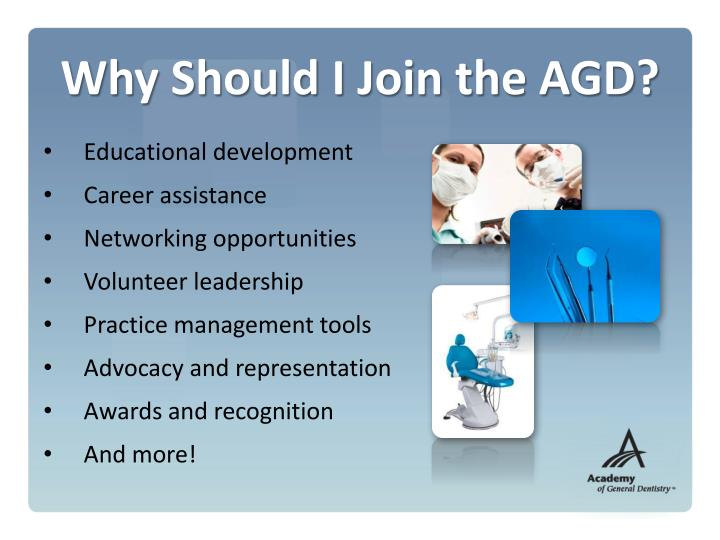 Why Should I Join the AGD?