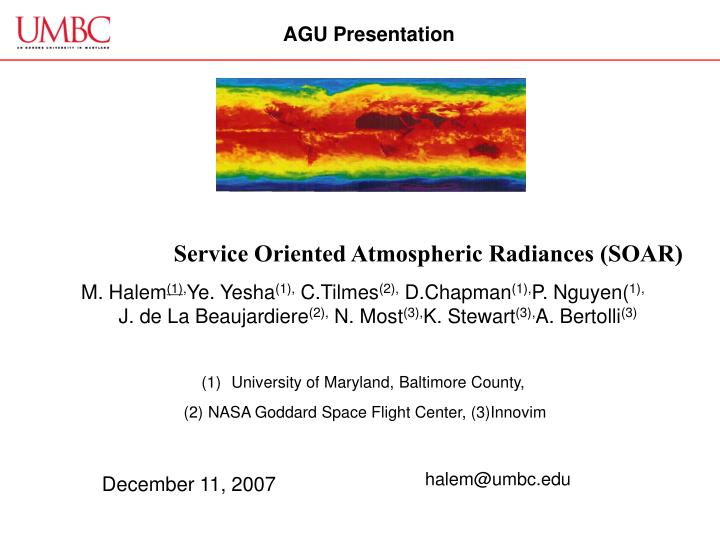 Service oriented atmospheric radiances soar