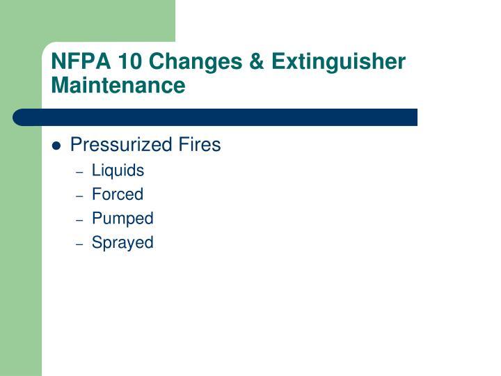Nfpa 10 changes extinguisher maintenance1