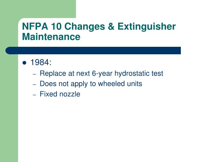 Nfpa 10 changes extinguisher maintenance2