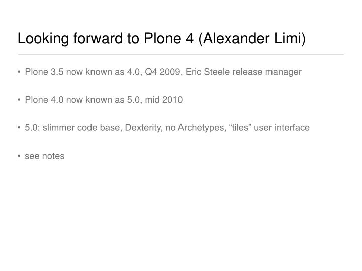 Looking forward to Plone 4 (Alexander Limi)