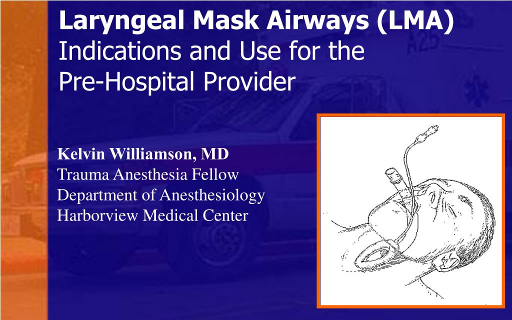 ppt  laryngeal mask airways lma indications and use for