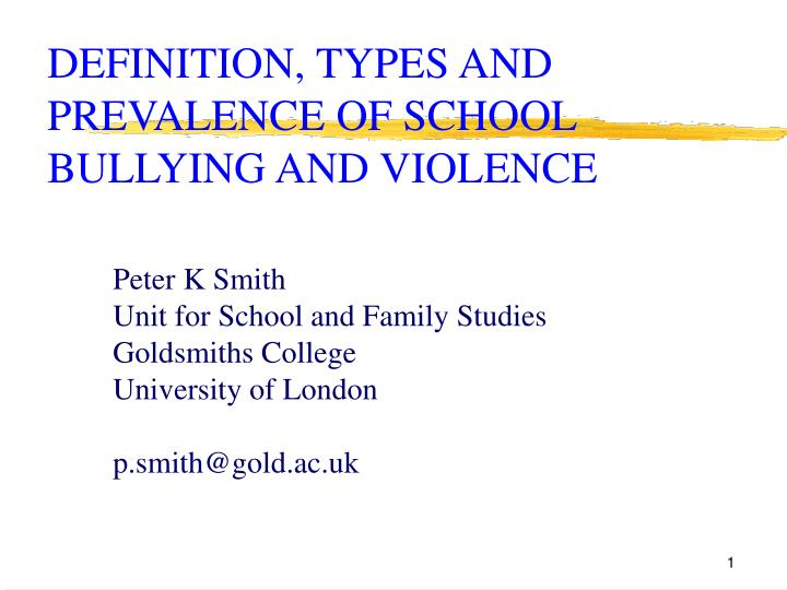 definition types and prevalence of school bullying and violence n.