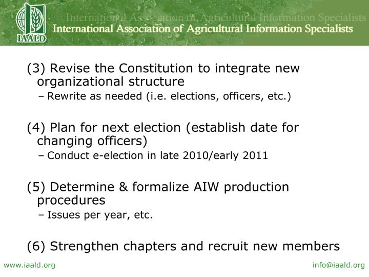 (3) Revise the Constitution to integrate new organizational structure