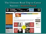 the ultimate road trip to career success student portal