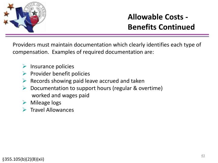 Allowable Costs -Benefits Continued