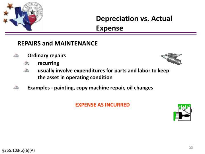 Depreciation vs. Actual Expense
