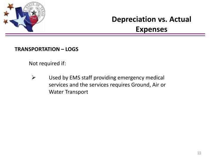 Depreciation vs. Actual Expenses