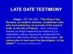 late date testimony2