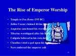 the rise of emperor worship