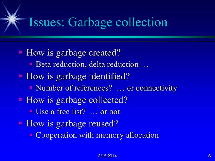 Issues: Garbage collection