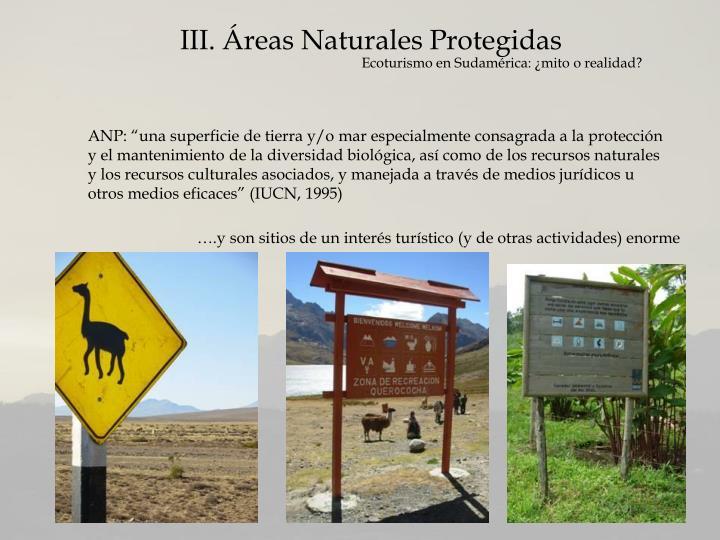 III. Áreas Naturales Protegidas