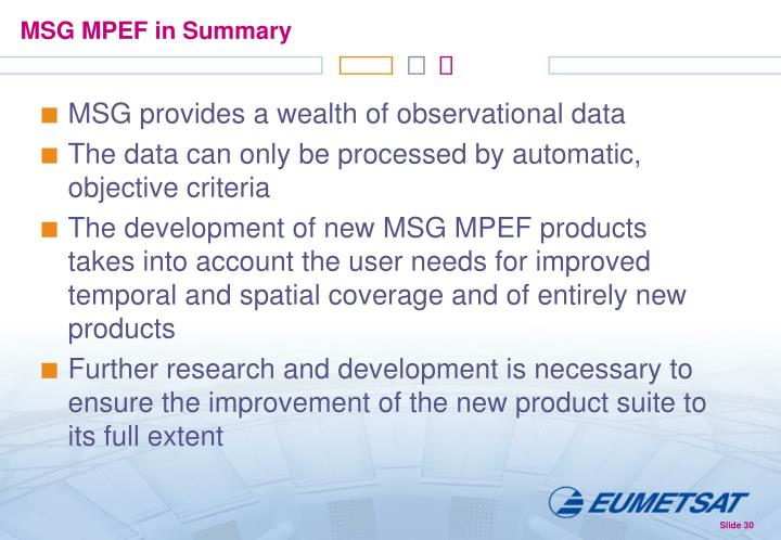 MSG MPEF in Summary