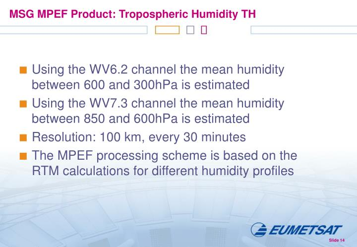 MSG MPEF Product: Tropospheric Humidity TH