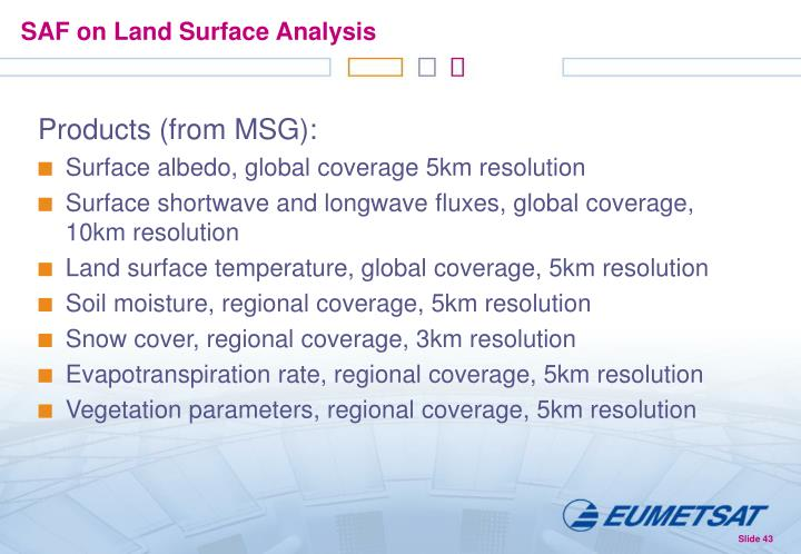 SAF on Land Surface Analysis