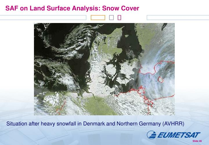 SAF on Land Surface Analysis: Snow Cover