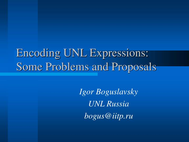 encoding unl expressions some problems and proposals n.