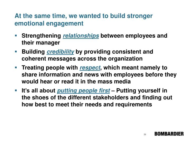 At the same time, we wanted to build stronger emotional engagement