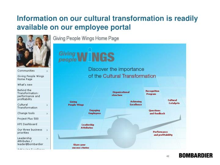 Information on our cultural transformation is readily available on