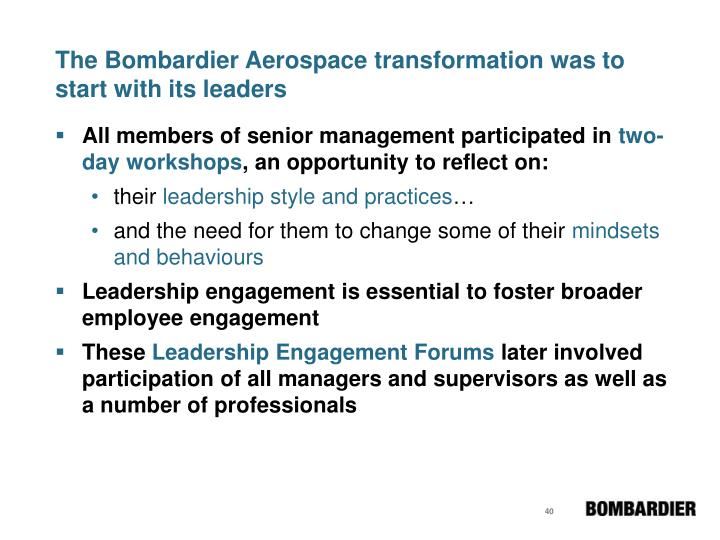 The Bombardier Aerospace transformation was to start with its leaders