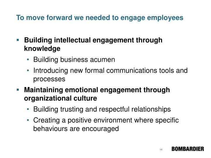 To move forward we needed to engage employees