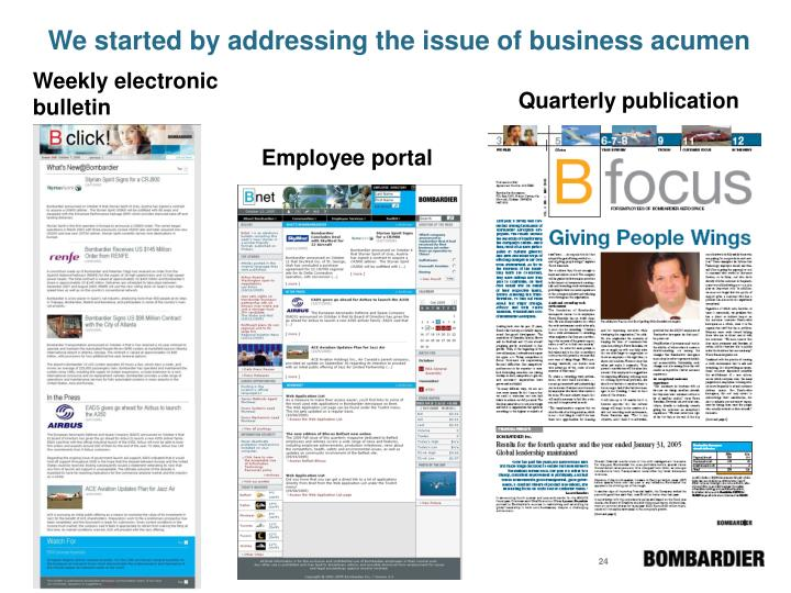 We started by addressing the issue of business acumen