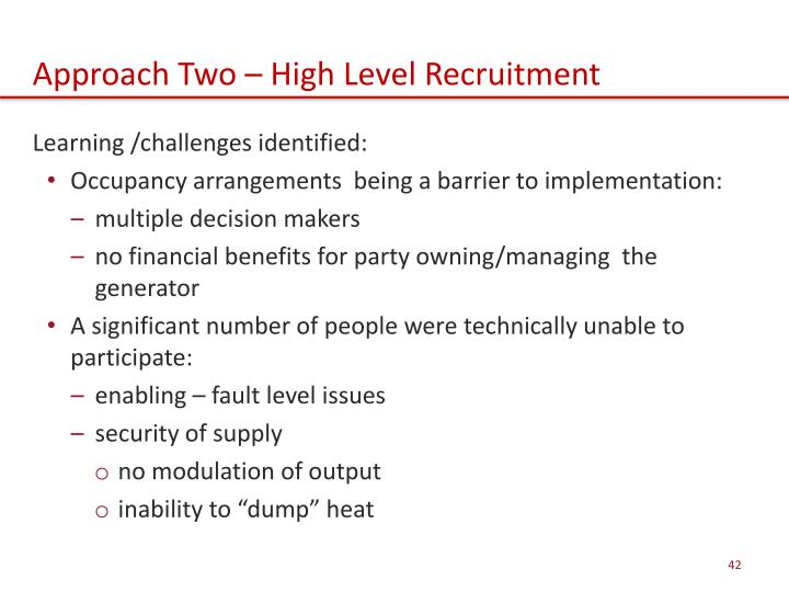Approach Two – High Level Recruitment