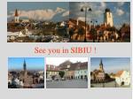 see you in sibiu