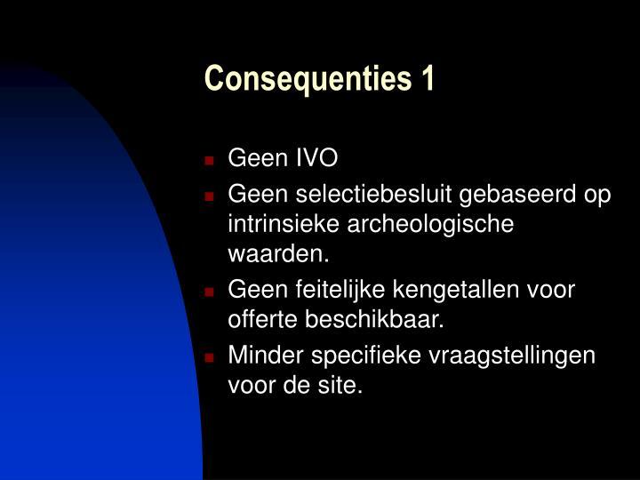 Consequenties 1