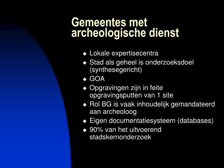 Gemeentes met archeologische dienst