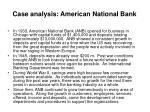 case analysis american national bank