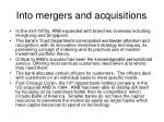 into mergers and acquisitions