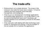 the trade offs