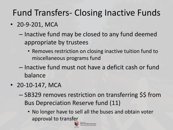 Fund Transfers- Closing Inactive Funds