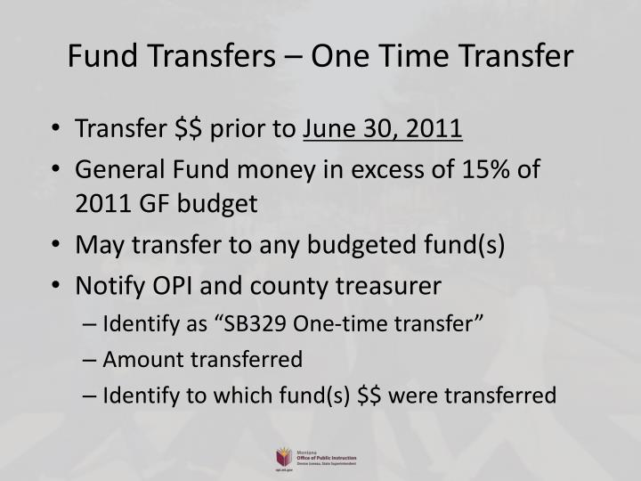 Fund Transfers – One Time Transfer
