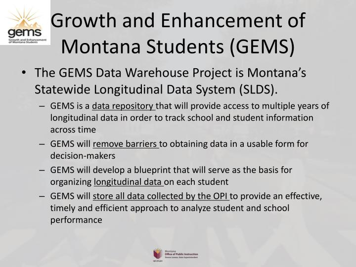 Growth and Enhancement of Montana Students (GEMS)