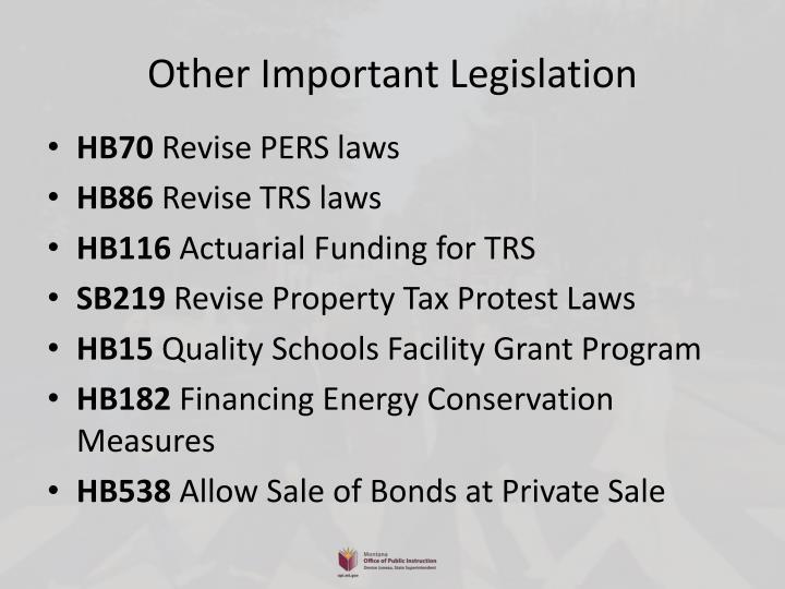 Other Important Legislation