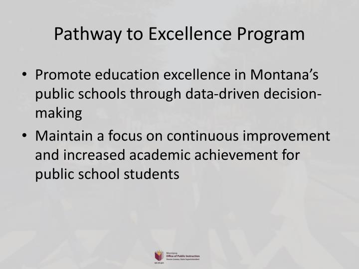 Pathway to Excellence Program
